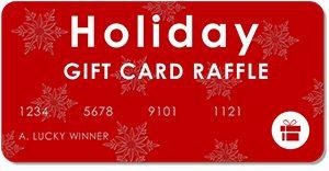 2016 Holiday Gift Card Raffle