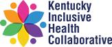 Kentucky Inclusive Health Collaborative
